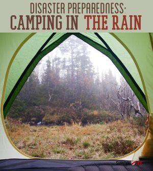 Disaster Preparedness   Camping In The Rain #survivallife www.survivallife.com