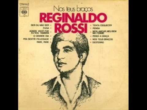 REGINALDO ROSSI - Mon Amour,Meu bem ,Ma Femme (visite no Orkut conheço t...