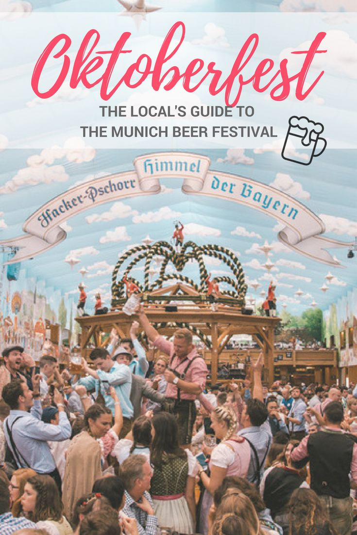 How to get the Bavarian outfit? How to choose the Oktoberfest tent? What is Oktoberfest beer? The local's guide to Munich Beer Festival.