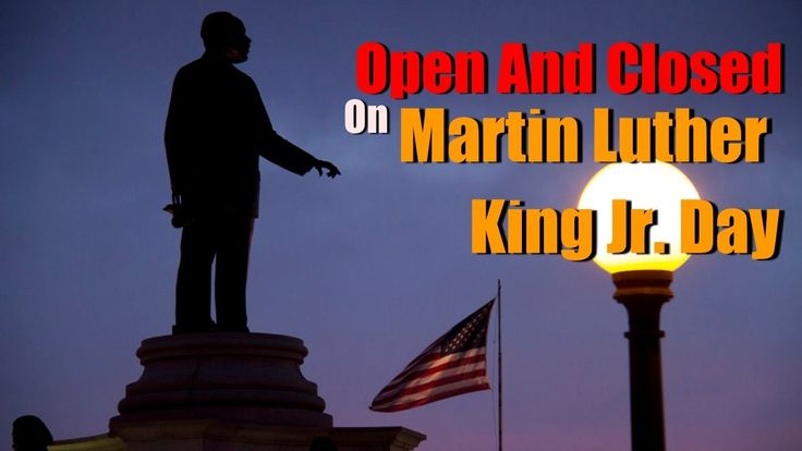 VIDEO - Whats Open And Closed On Martin Luther King Jr. Day https://youtu.be/jtZBshRMr2M