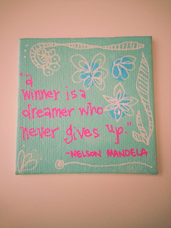 A Winner Is A Dreamer Who Never Gives Up Nelson Mandela Quote Original Art Magnet