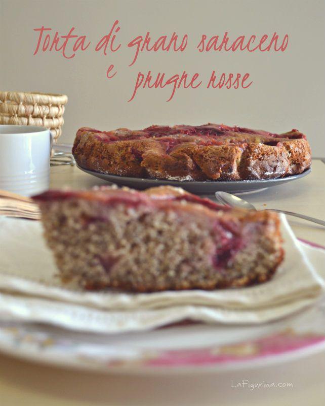 La torta di grano saraceno e prugne è un ottimo dolce per una colazione sana ed energetica, una ricetta senza burro e facile da preparare