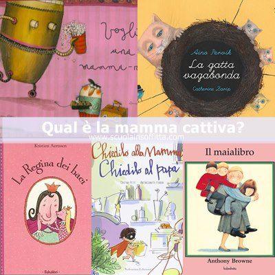 Scuola in soffitta – Blog per mamme creative Libri per bambini sulla mamma cattiva