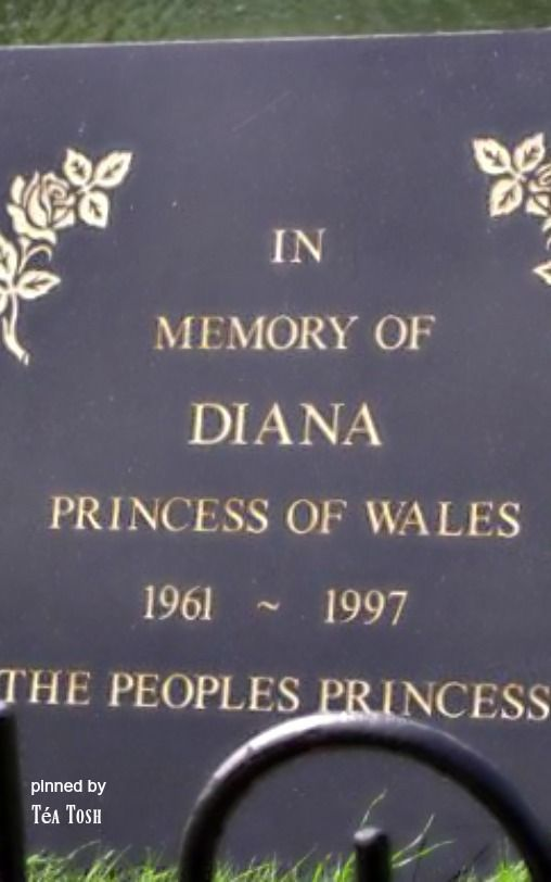 "Princess Diana Memorial…""QUEEN OF HEARTS"" July 1, 1961-August 31, 1997"