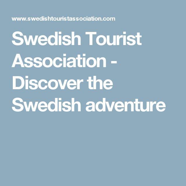 Swedish Tourist Association - Discover the Swedish adventure