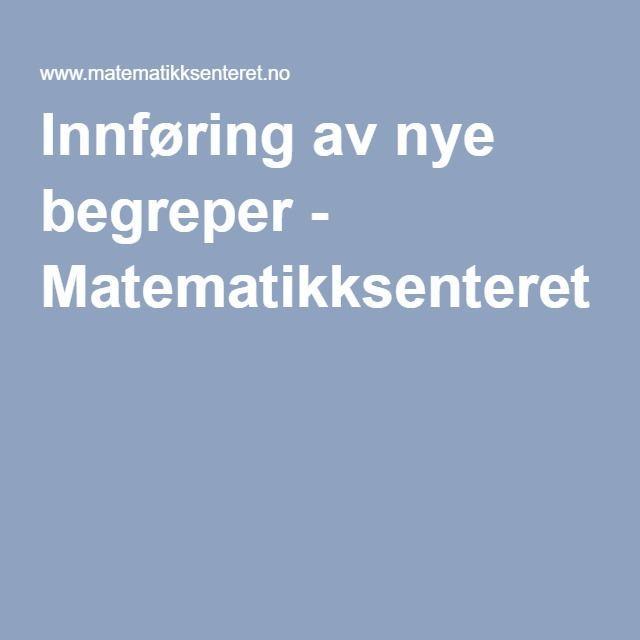 Innføring av nye begreper - Matematikksenteret