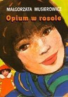 Opium w rosole - 2015