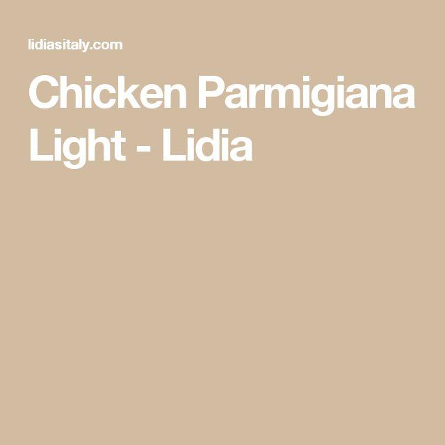 Chicken Parmigiana Light - Lidia