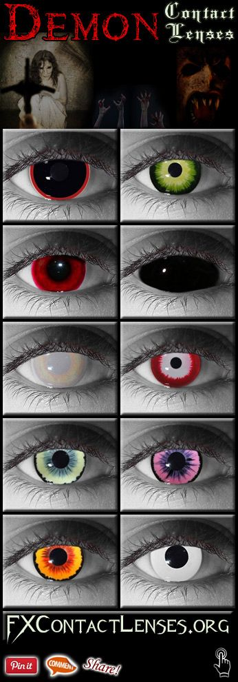 Take your demonic look or costume to the next level... from scary to outright hellish. http://fxcontactlenses.org/demon-contact-lenses.html - Introducing demon contact lenses from some of the most hellish & feared demonic creatures of folklore, myth & movies. Look like Succubus, Pazuzu, Lilith, Incubus, Pinhead from Hellraiser and more. High quality demonic contacts with intricate colors and custom designs. Available in prescription & non-corrective versions. Follow link above to learn more.