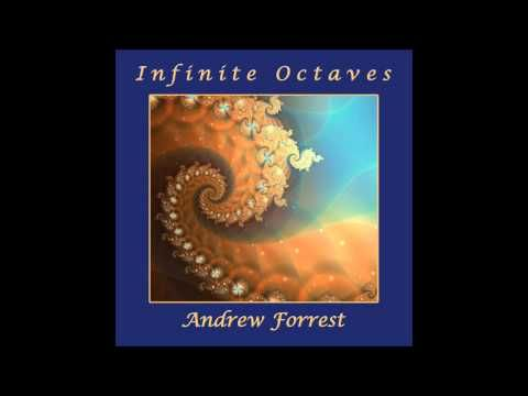 Andrew Forrest - Witnessing Infinity (432Hz)