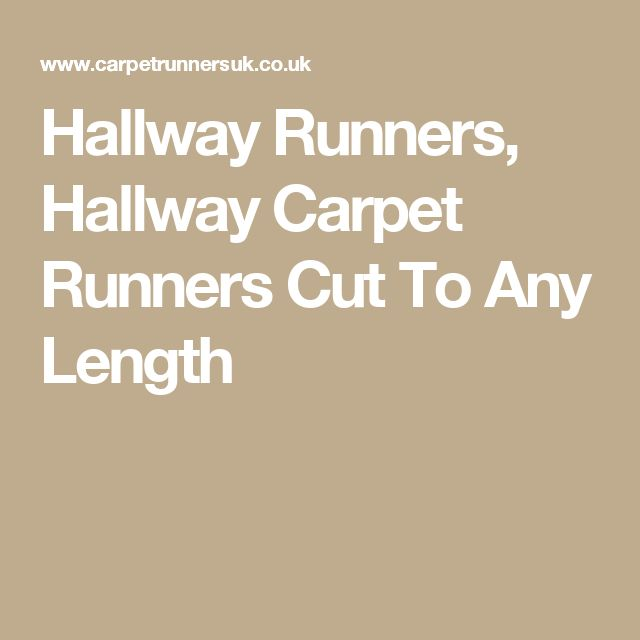 Hallway Runners, Hallway Carpet Runners Cut To Any Length