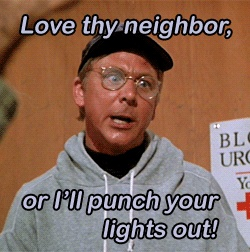 "fav Father Mulcahy moment in MASH. ""Remember what the good book says...Love thy neighbor or I'll punch your lights out!!"""