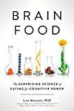 Brain Food: The Surprising Science of Eating for Cognitive Power by Lisa Mosconi (Author) #Kindle US #NewRelease #Medical #eBook #ad