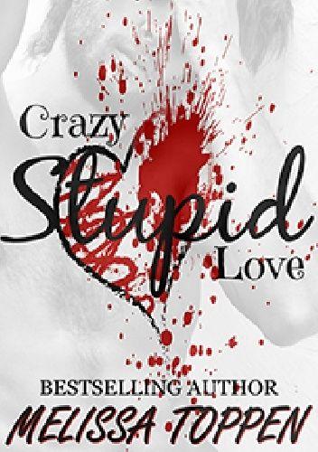 Okładka książki Crazy Stupid Love