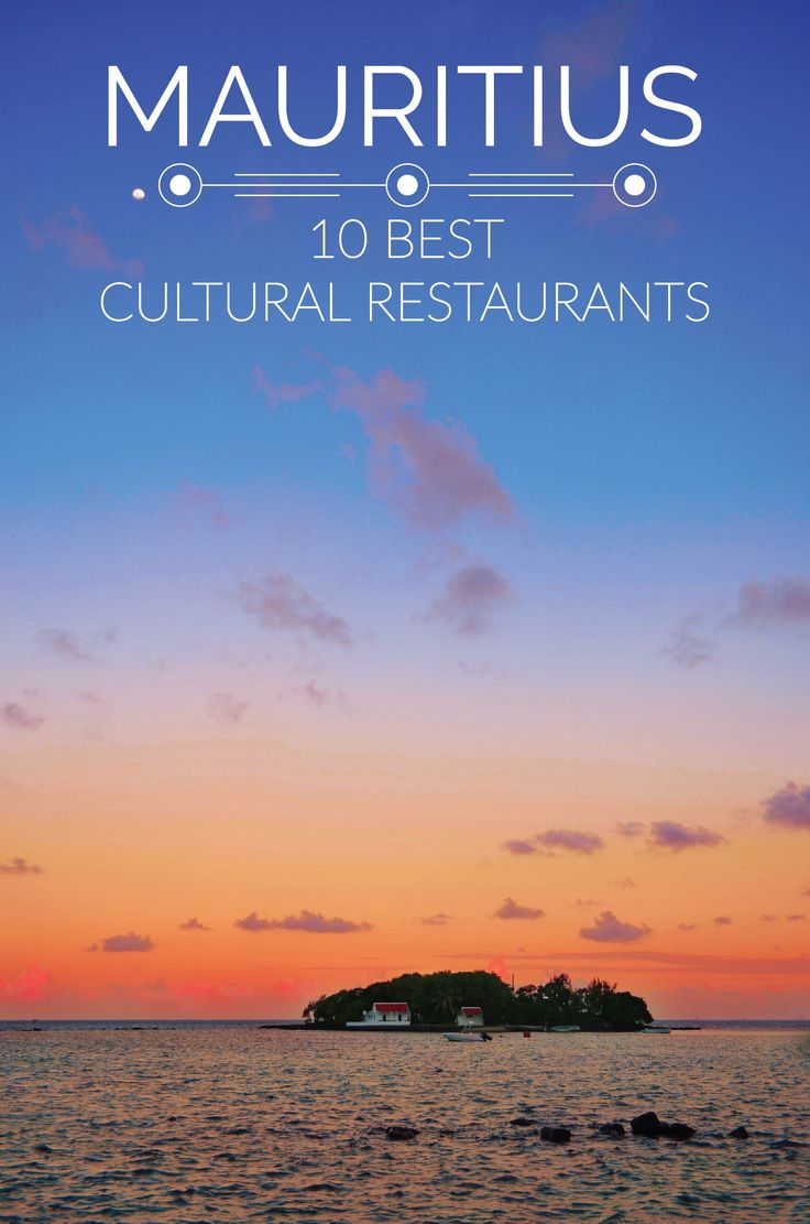 Mauritius' 10 Best Cultural Restaurants