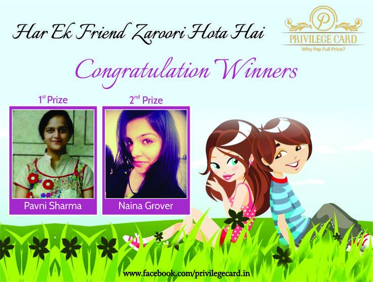 "Congratulations to our ""Har Ek Friend Zaroori Hota Hai"" contest winners... :)"