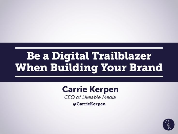 Be a Digital Trailblazer When Building Your Brand