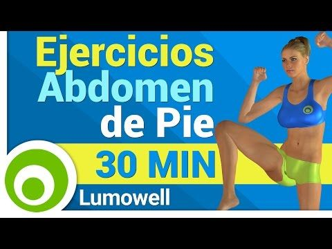 Ejercicios para Abdomen de Pie - 30 Minutos - YouTube