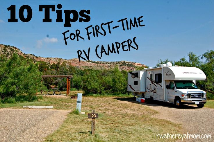 10 Tips for First-time RV Campers - R We There Yet Mom? | Family Travel for Texas and beyond...