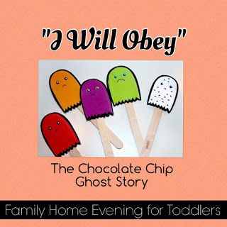 """Family Home Evening lesson for toddlers teaching them about obedience. The lesson plan includes an adorable story about ghosts would learn to be obedient. """"I Will Obey"""""""