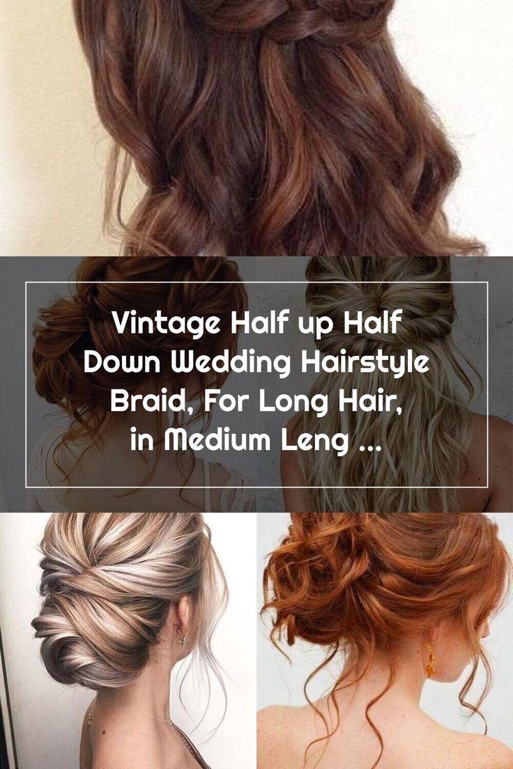 Vintage Half up Half Down Wedding Hairstyle Braid, For ...