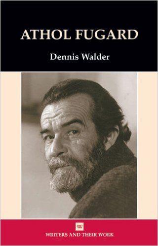 Athol Fugard / Dennis Walder. -- 1st ed. -- Horndon : Northcote House, 2003 en http://absysnet.bbtk.ull.es/cgi-bin/abnetopac?TITN=535413