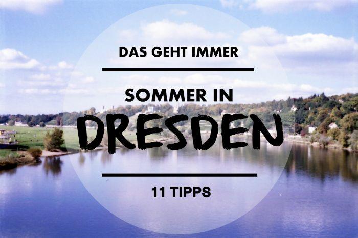 11 Dinge, die ihr in Dresden immer machen könnt