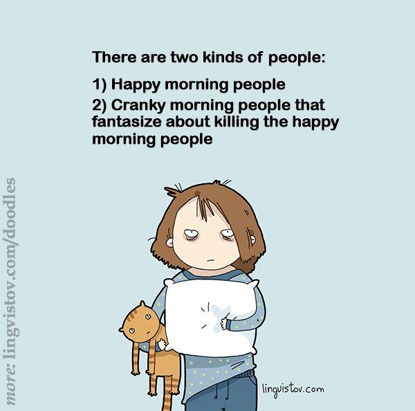 No. 2. Definitely. Every day.
