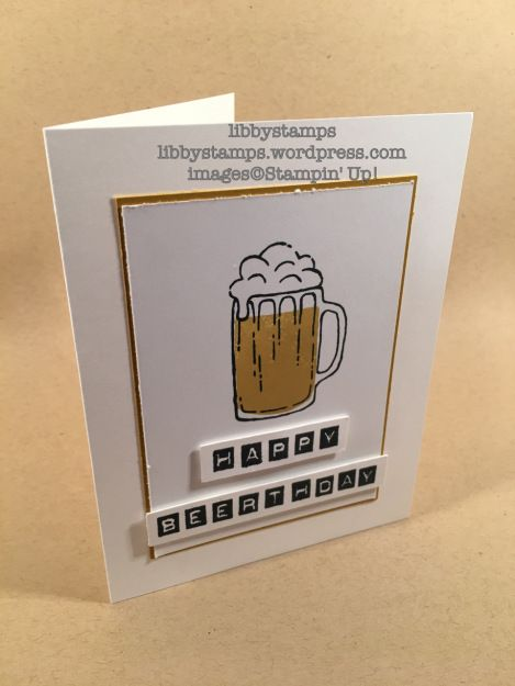 libbystamps, stampin up, Mixed Drinks, Labeler Alphabet, WWC95, masculine, beer card