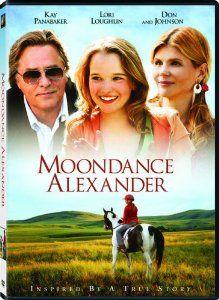 Moondance Alexander: Kay Panabaker, Don Johnson, Lori Loughlin, James Best, Sasha Cohen
