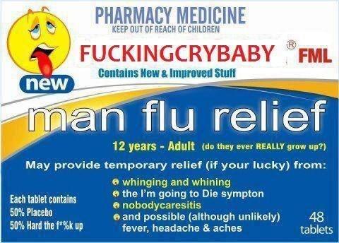 Man flu...