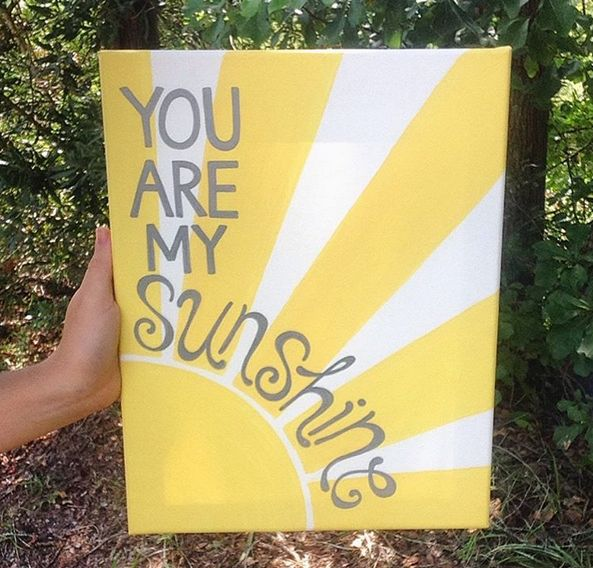 You are my #Sunshine #Canvas #Painting