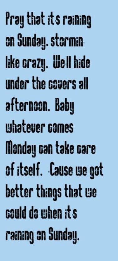 Keith Urban - Raining on Sunday - song lyrics, songs, music lyrics, song quotes, music quotes