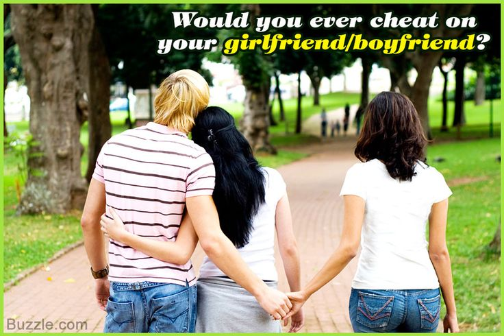 Would you ever cheat on your girlfriend/boyfriend?