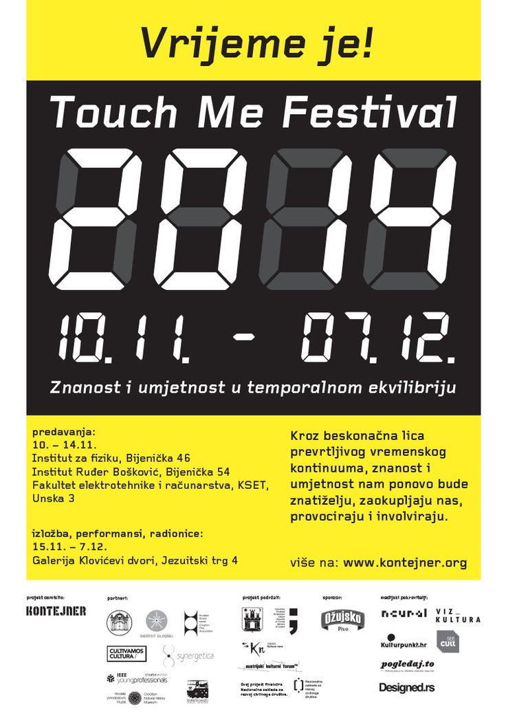 """Touch Me Festival: It's about time! 10 November - 7 December 2014, Zagreb. """"Science and Art in Temporal Equilibrium"""" http://www.kontejner.org/touchme2014-time-english"""