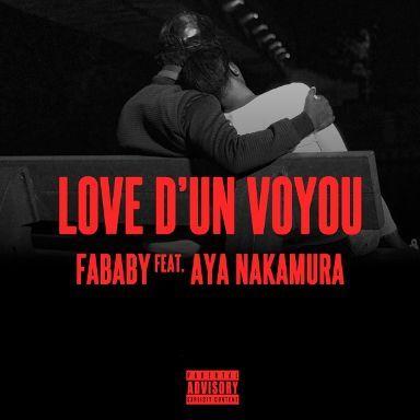 Telecharger Sonnerie Love d'un voyou – Fababy & Aya Nakamura