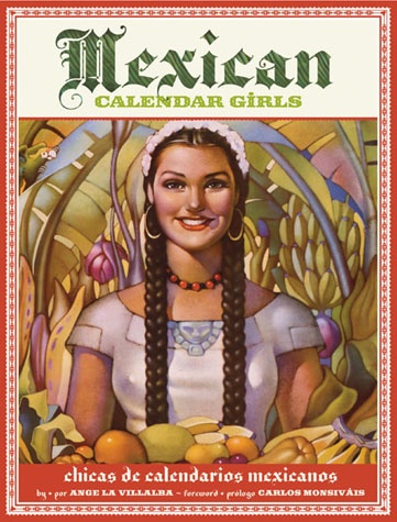 This book is amazing. Mexican Calendar Girls 1930-1960s.