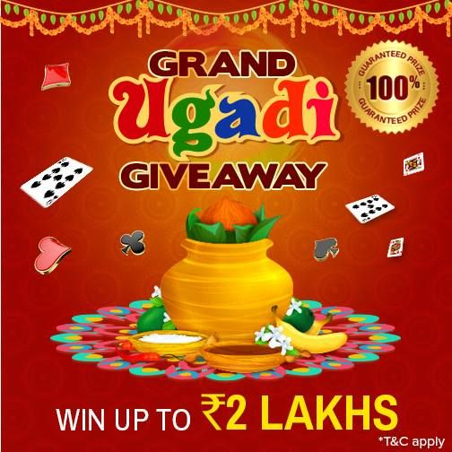 Celebrate #Ugadi with our Grand Ugadi Giveaway! Deposit and play maximum cash rummy games to win cash prizes worth Rs.2 Lakhs.