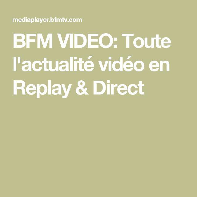 BFM VIDEO: Toute l'actualité vidéo en Replay & Direct