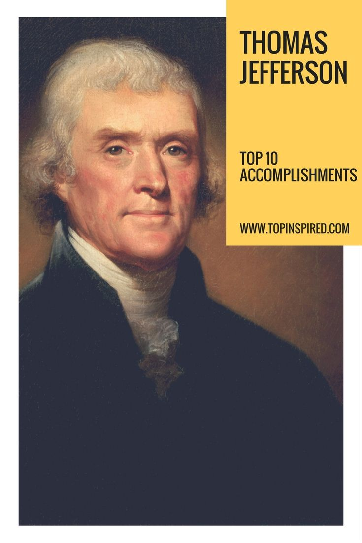"""Thomas Jefferson is the fifth most popular US president of all time. As the foremost spokesperson of democracy of his time, he had a major role in America's early development. He said that a free and democratic government was """"the strongest government on Earth"""" and during his life he had several outstanding achievements. Let's see Thomas Jefferson's major accomplishments!"""