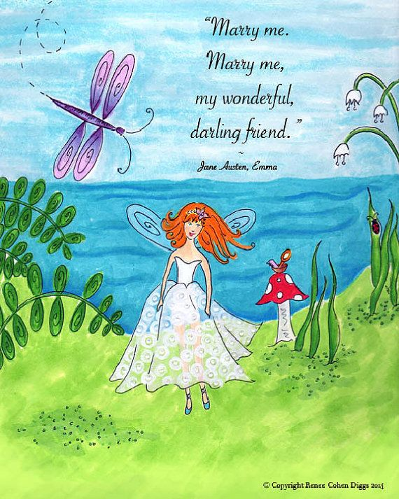 Jane Austen meets Fairies In this beautiful print! This is Mr. Knightlys proposal in Jane Austens Emma. What a wonderful way to introduce your