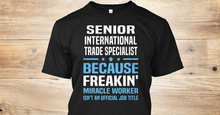 If You Proud Your Job, This Shirt Makes A Great Gift For You And Your Family.  Ugly Sweater  Senior International Trade Specialist, Xmas  Senior International Trade Specialist Shirts,  Senior International Trade Specialist Xmas T Shirts,  Senior International Trade Specialist Job Shirts,  Senior International Trade Specialist Tees,  Senior International Trade Specialist Hoodies,  Senior International Trade Specialist Ugly Sweaters,  Senior International Trade Specialist Long Sleeve,  Senior…