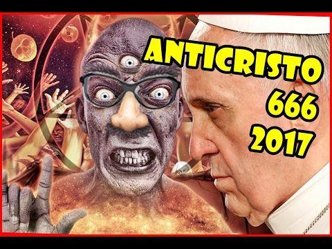 EL ANTICRISTO FEBRERO 2017, ANTICRISTO PROFECÍAS 2017,  666 ANGELES DEL ...