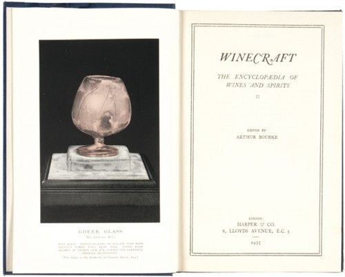 BOURKE, Arthur. Winecraft. The Encyclopaedia of Wines & Spirits.  Harper & Co. 1935.