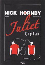 Juliet Çıplak - Nick Hornby