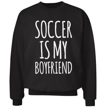 "Soccer Is My Guy | My boyfriend? Soccer is my boyfriend. We hangout everyday. Get a funny and cool ""Soccer is my boyfriend"" crewneck sweatshirt to show your relationship status. Who needs boys when you can play soccer? Any soccer girl is sure to love this comfy and cute sweatshirt. #soccer"