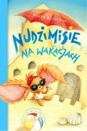 Księgarnia Wydawnictwo Skrzat Stanisław Porębski - WYDAWNICTWO DLA DZIECI I MŁODZIEŻY - Nudzimisie na wakacjach