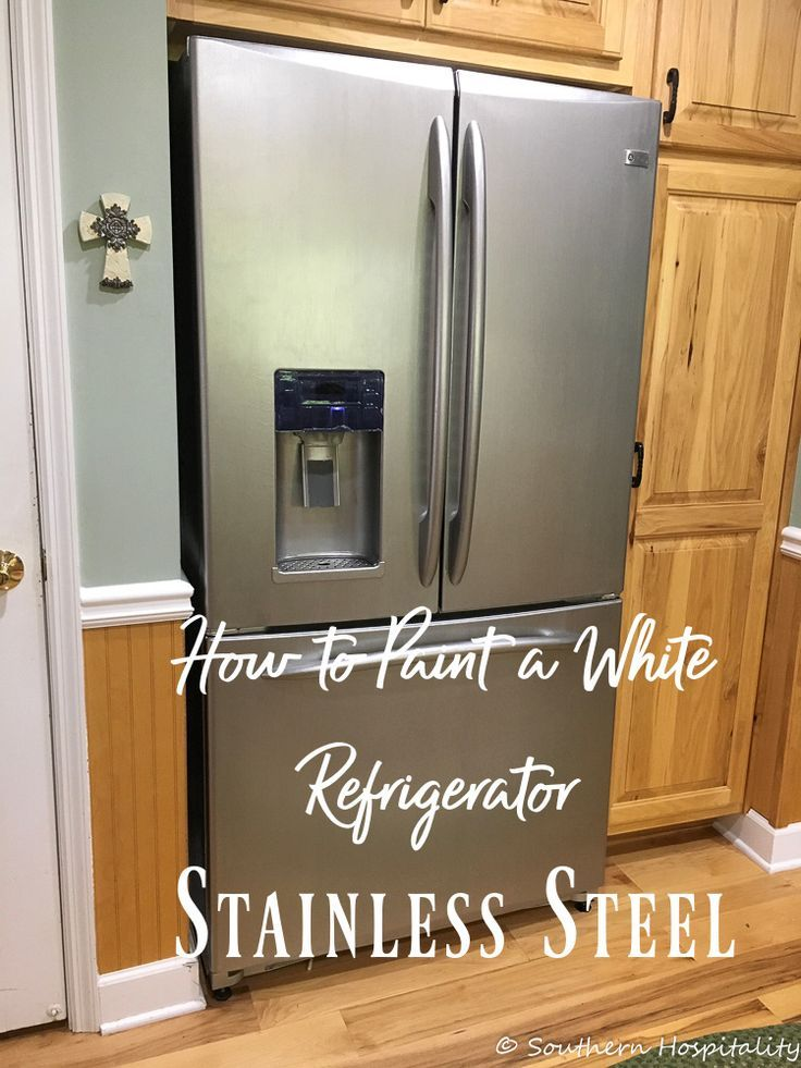 Painting A White Refrigerator With Liquid Stainless Steel In 2020