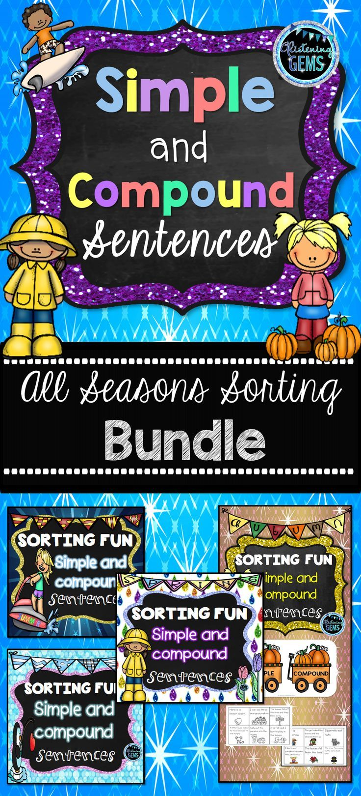 Simple and Compound Sentences Sorting Centers for all seasons of the year.