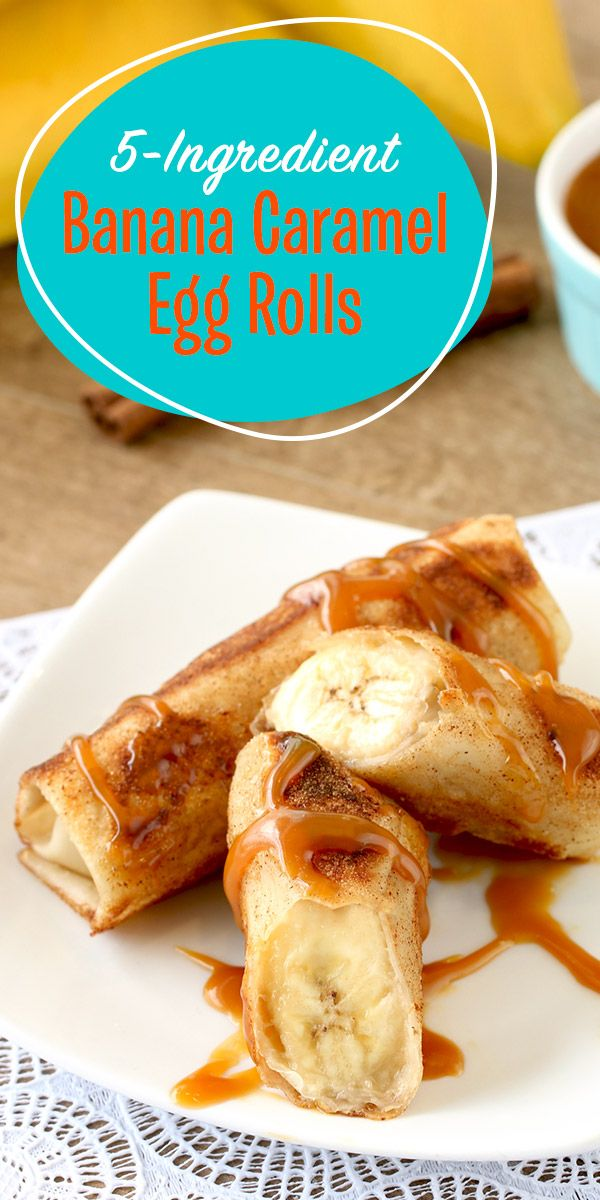 5-ingredient dessert! Who says egg rolls and desserts are mutually exclusive? These Banana Caramel Egg Rolls are easy to make and cooked in a skillet! 1 egg roll: 137 calories | 2g fat | 9g sugars | PIN!